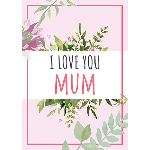 I Love You Mum Mother's Day A3 Poster PVC Party Sign Decoration 42cm x 30cm Product Gallery Image