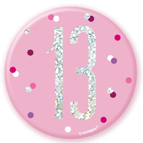 Pink Glitz Age 13 Holographic Birthday Badge 7cm