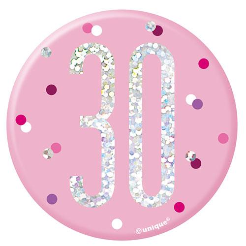 Pink Glitz Age 30 Holographic Birthday Badge 7cm