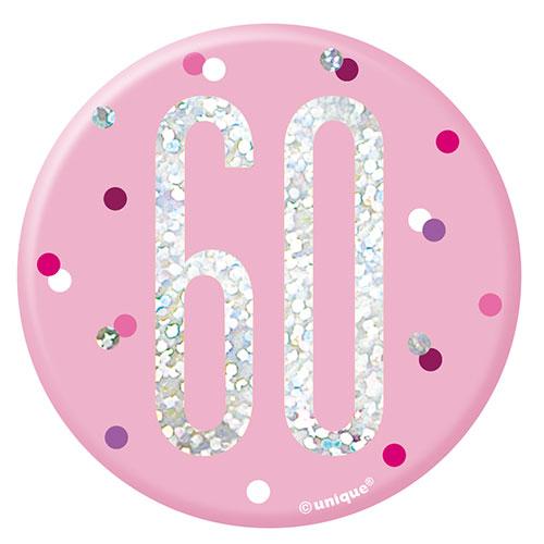 Pink Glitz Age 60 Holographic Birthday Badge 7cm