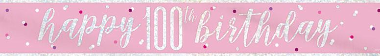 Pink Glitz Happy 100th Birthday Holographic Foil Banner 274cm