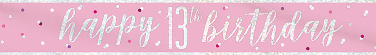 Pink Glitz Happy 13th Birthday Holographic Foil Banner 274cm