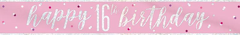 Pink Glitz Happy 16th Birthday Holographic Foil Banner 274cm
