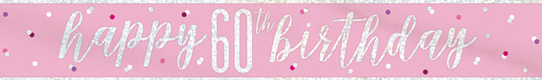 Pink Glitz Happy 60th Birthday Holographic Foil Banner 274cm Product Image