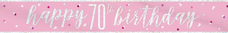 Pink Glitz Happy 70th Birthday Holographic Foil Banner 274cm