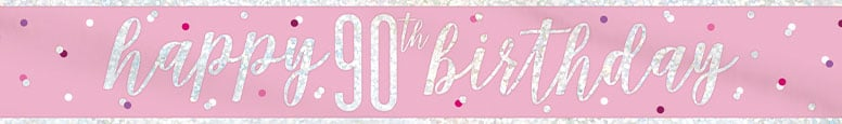 Pink Glitz Happy 90th Birthday Holographic Foil Banner 274cm Product Image
