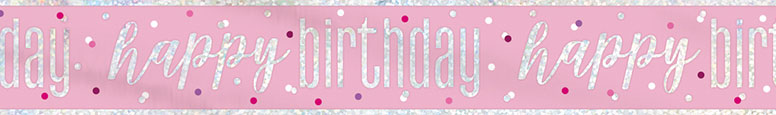 Pink Glitz Happy Birthday Holographic Foil Banner 274cm
