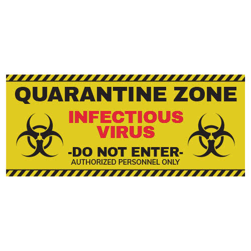 Quarantine Zone Halloween PVC Party Sign Decoration 60cm x 25cm