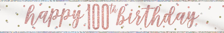 Rose Gold Glitz Happy 100th Birthday Holographic Foil Banner 274cm Product Image