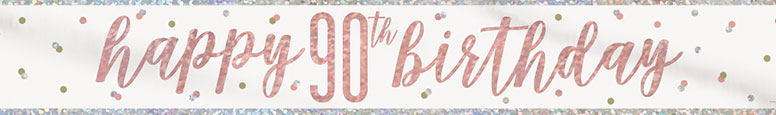Rose Gold Glitz Happy 90th Birthday Holographic Foil Banner 274cm Product Image