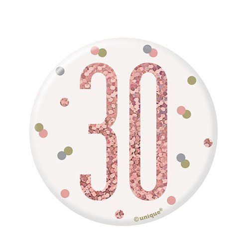 Rose Gold Glitz Age 30 Holographic Birthday Badge 7cm