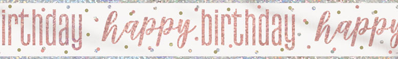 Rose Gold Glitz Happy Birthday Holographic Foil Banner 274cm Product Image