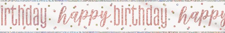 Rose Gold Glitz Happy Birthday Holographic Foil Banner 274cm
