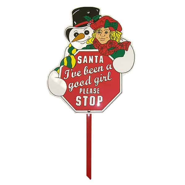 Santa I've Been a Good Girl Please Stop' Lawn Sign
