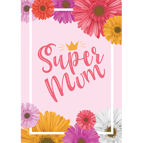 Super Mum Mother's Day A3 Poster PVC Party Sign Decoration 42cm x 30cm Product Gallery Image