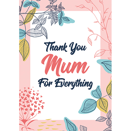 Thank You Mum For Everything Mother's Day A3 Poster PVC Party Sign Decoration 42cm x 30cm Product Gallery Image