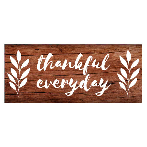 Thankful Everyday Thanksgiving Day Wooden Effect PVC Party Sign Decoration 60cm x 25cm Product Image