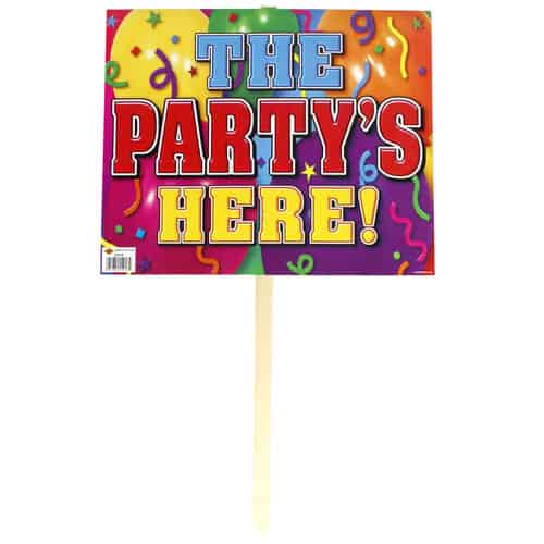 'The Party's Here!' Lawn Sign