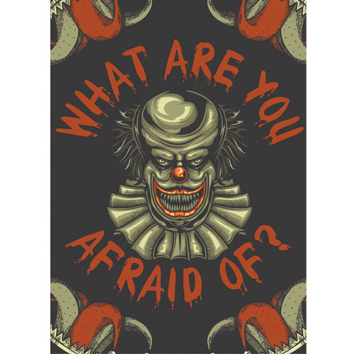 What Are You Afraid Of Clown Halloween A3 Poster PVC Party Sign Decoration 42cm x 30cm Product Gallery Image
