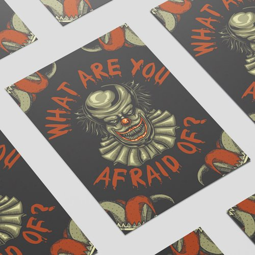What Are You Afraid Of Clown Halloween A3 Poster PVC Party Sign Decoration 42cm x 30cm Product Image