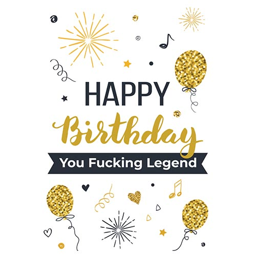 Happy Birthday You Fucking Legend Adult A3 Poster PVC Party Sign Decoration 42cm x 30cm Product Gallery Image