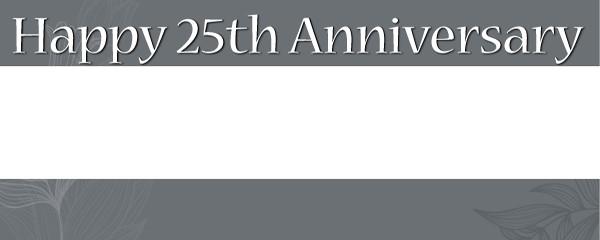Happy 25th Anniversary Design Medium Personalised Banner - 6ft x 2.25ft