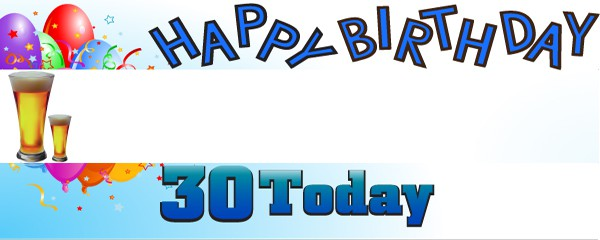 Happy 30th Birthday First Pint Design Small Personalised Banner- 4ft x 2ft