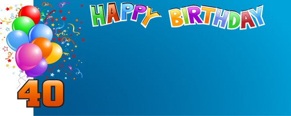 Happy 40th Balloon Confetti Design Medium Personalised Banner 6ft X 225ft