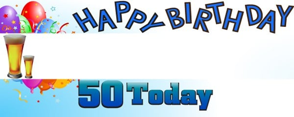 Happy 50th Birthday First Pint Design Small Personalised Banner- 4ft x 2ft