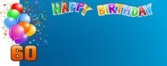 Happy 60th Balloon & Confetti Design Small Personalised Banner- 4ft x 2ft