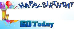 Happy 60th Birthday First Pint Design Small Personalised Banner- 4ft x 2ft