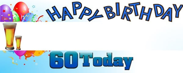 Happy 60th Birthday First Pint Design Medium Personalised Banner - 6ft x 2.25