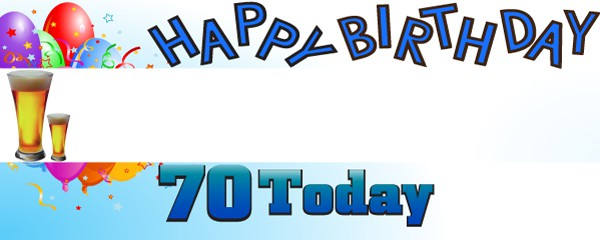 Happy 70th Birthday First Pint Design Large Personalised Banner - 10ft x 4ft