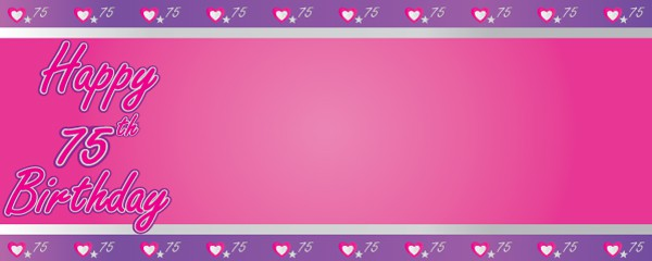 Happy 75th Birthday Pink and Purple Hearts Design Medium Personalised Banner - 6ft x 2.25ft