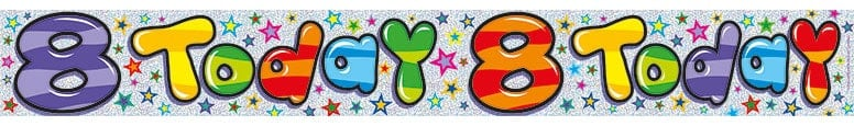 8 Today Printed Plastic Banner - 8.5 Ft / 260cm
