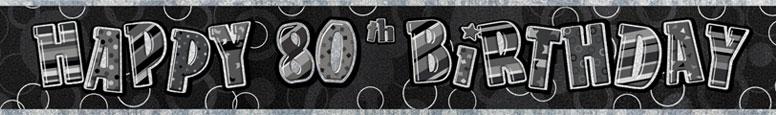 Black Glitz 80th Birthday Prismatic Banner 274cm