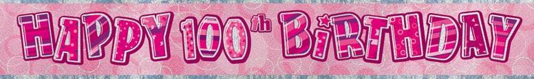 Pink Glitz 100th Birthday Prismatic Banner – 12 Ft / 366cm