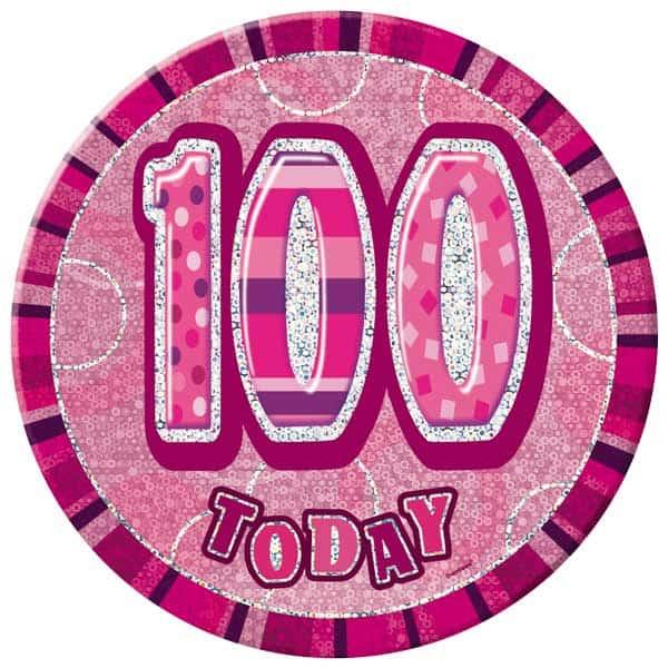 Pink Glitz 100th Birthday Badge - 6 Inches / 15cm