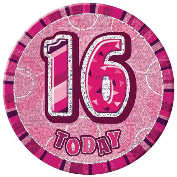 Pink Glitz 16th Birthday Badge - 6 Inches / 15cm