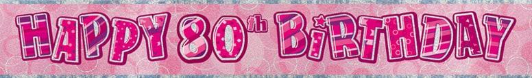 Pink Glitz 80th Birthday Prismatic Banner 274cm