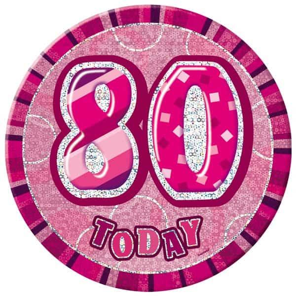 Pink Glitz 80th Birthday Badge - 6 Inches / 15cm