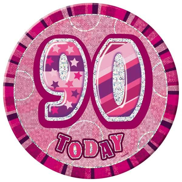 Pink Glitz 90th Birthday Badge - 6 Inches / 15cm