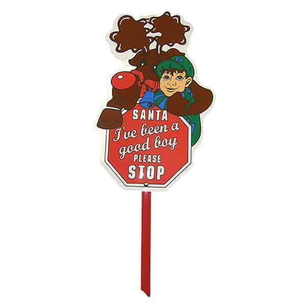 Santa I've Been a Good Boy Please Stop' Lawn Sign