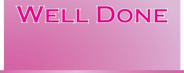 Well Done Pink Billboard Design Small Personalised Banner- 4ft x 2ft