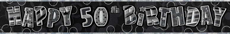 Black Glitz 50th Birthday Prismatic Banner – 274cm