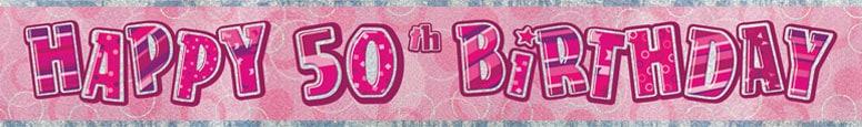 Pink Glitz 50th Birthday Prismatic Banner – 274cm