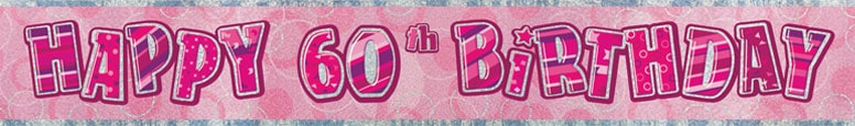 Pink Glitz 60th Birthday Prismatic Banner – 274cm