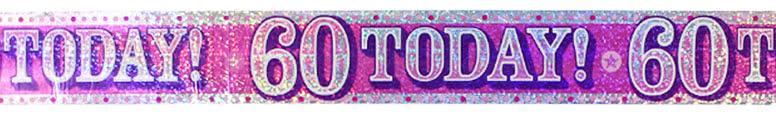 Happy 60th Birthday Foil Banner 260cm