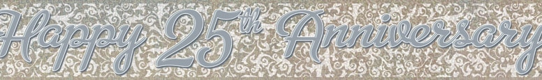 Happy 25th Anniversary Holographic Foil Banner 365cm