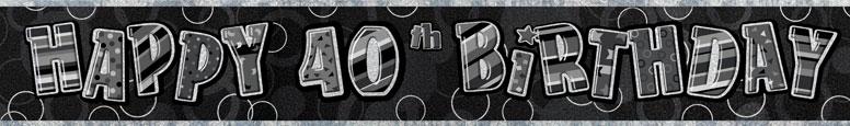 Black Glitz 40th Birthday Prismatic Banner 274cm